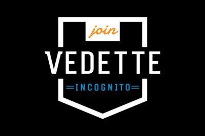 Vedette Incognito